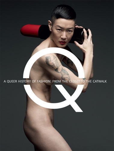 Portada del libro A Queer history of Fashion: From the Sidewalk to the catwalk.